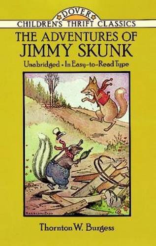 Thornton W. Burgess The Adventures Of Jimmy Skunk