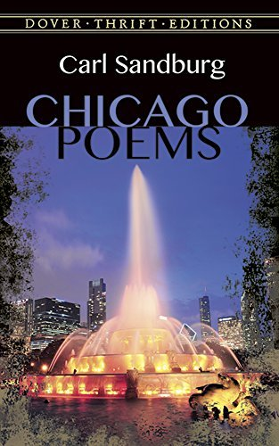Carl Sandburg Chicago Poems Unabridged