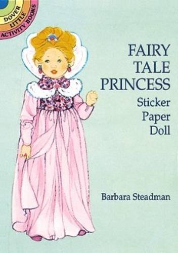 Barbara Steadman Fairy Tale Princess Sticker Paper Doll