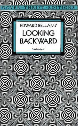 Edward Bellamy Looking Backward Revised