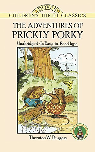 Thornton W. Burgess The Adventures Of Prickly Porky