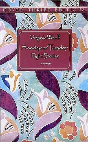 Virginia Woolf Monday Or Tuesday Eight Stories