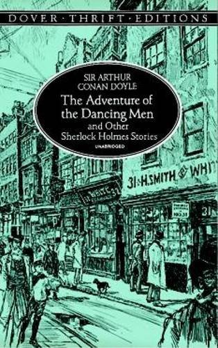Sir Arthur Conan Doyle The Adventure Of The Dancing Men And Other Sherloc