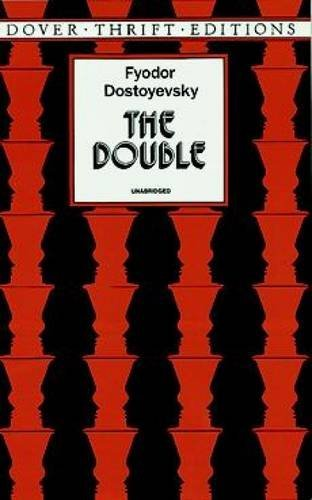 Fyodor Dostoyevsky The Double Revised