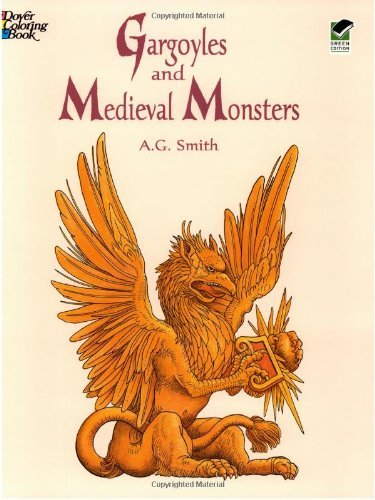 A. G. Smith Gargoyles And Medieval Monsters Coloring Book