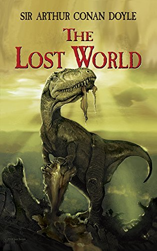 Sir Arthur Conan Doyle The Lost World