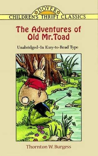 Thornton W. Burgess The Adventures Of Old Mr. Toad Revised