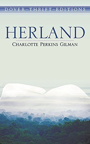 Charlotte Perkins Gilman Herland Revised