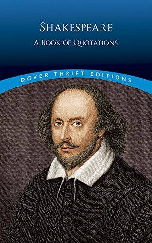 William Shakespeare Shakespeare A Book Of Quotations