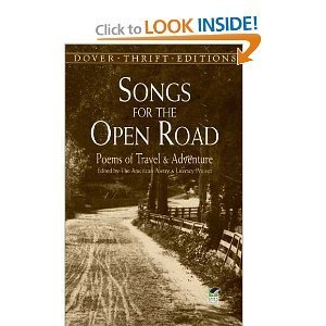 The American Poetry &. Literacy Project Songs For The Open Road Poems Of Travel And Adventure
