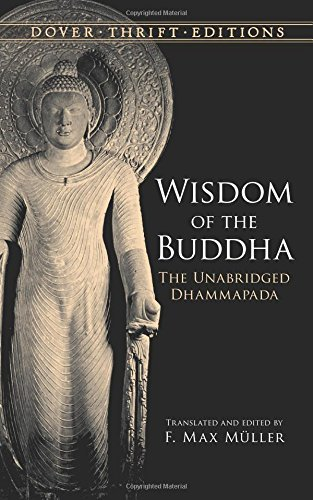 F. Max Muller Wisdom Of The Buddha The Unabridged Dhammapada