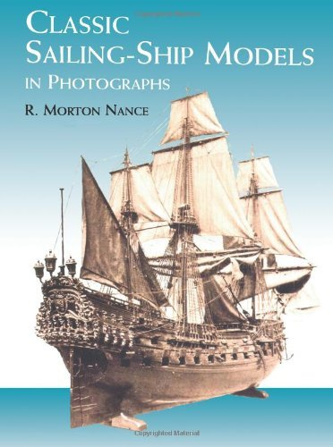 R. Morton Nance Classic Sailing Ship Models In Photographs