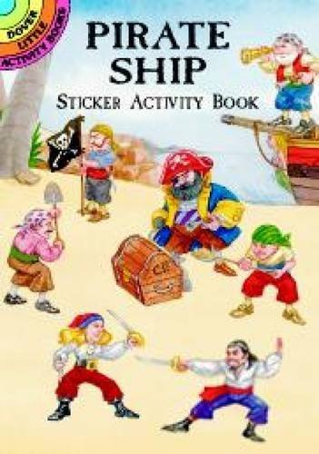 Steven James Petruccio Pirate Ship Sticker Activity Book [with Stickers]