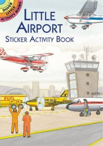 A. G. Smith Little Airport Sticker Activity Book [with Sticker