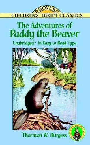 Thornton W. Burgess The Adventures Of Paddy The Beaver
