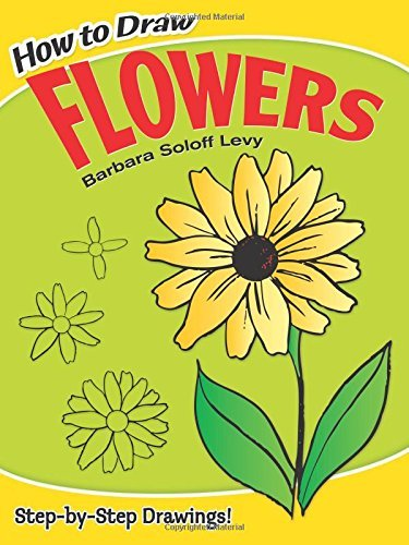 Barbara Soloff Levy How To Draw Flowers