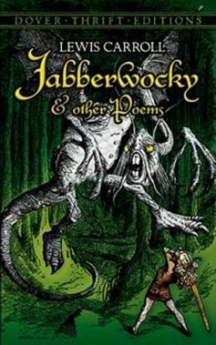 Lewis Carroll Jabberwocky And Other Poems