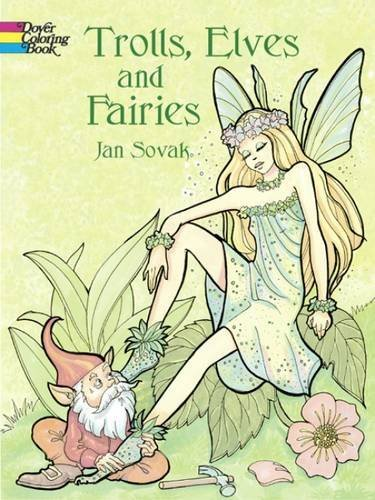 Jan Sovak Trolls Elves And Fairies Coloring Book
