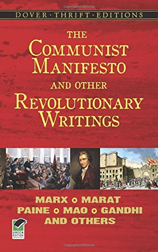 Bob Blaisdell The Communist Manifesto And Other Revolutionary Wr Marx Marat Paine Mao Tse Tung Gandhi And Othe