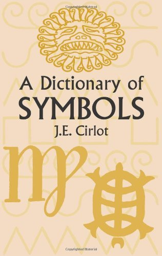 J. E. Cirlot A Dictionary Of Symbols 0002 Edition;