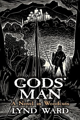 Lynd Ward Gods' Man A Novel In Woodcuts