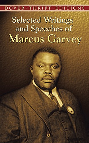 Marcus Garvey Selected Writings And Speeches Of Marcus Garvey