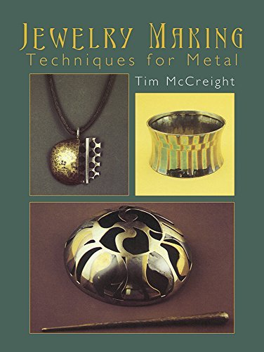Tim Mccreight Jewelry Making Techniques For Metal