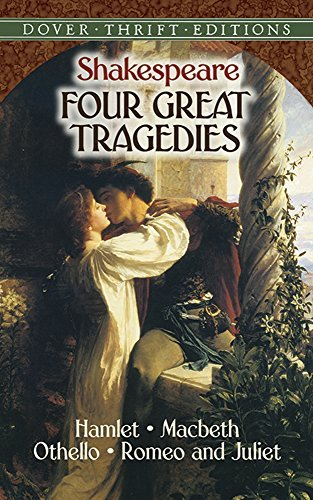 William Shakespeare Four Great Tragedies Hamlet Macbeth Othello And Romeo And Juliet