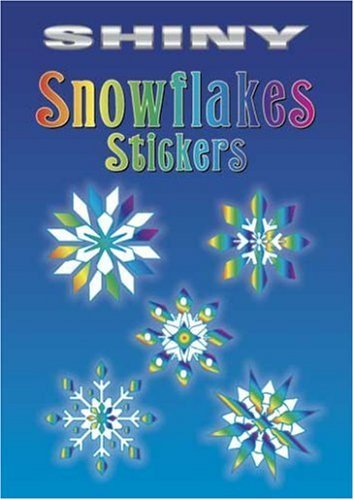 Christy Shaffer Shiny Snowflakes Stickers [with 12 Full Color Stic