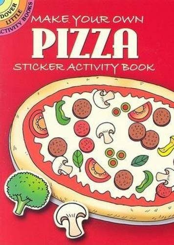 Fran Newman D'amico Make Your Own Pizza Sticker Activity Book