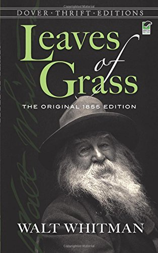 Walt Whitman Leaves Of Grass The Original 1855 Edition