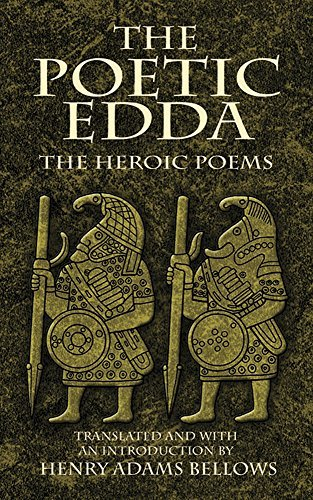 Henry Adams Bellows The Poetic Edda The Heroic Poems