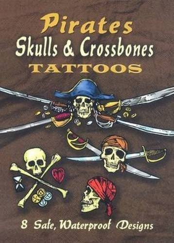 Jeff A. Menges Pirates Skulls & Crossbones Tattoos