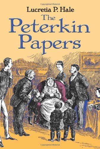 Lucretia P. Hale The Peterkin Papers