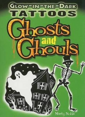 Marty Noble Glow In The Dark Tattoos Ghosts And Ghouls [with 6