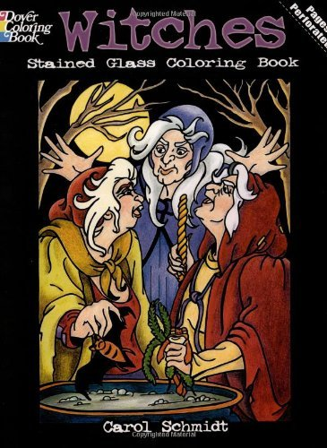 Carol Schmidt Witches Stained Glass Coloring Book