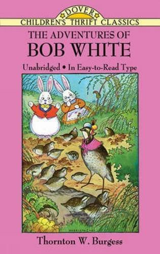 Thornton W. Burgess The Adventures Of Bob White Green