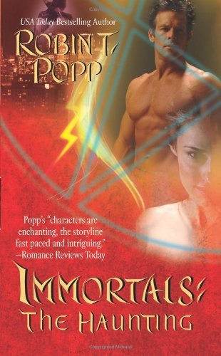Robin T. Popp The Haunting (immortals)