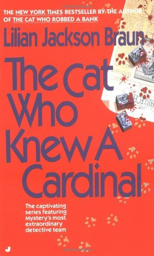 Lilian Jackson Braun The Cat Who Knew A Cardinal