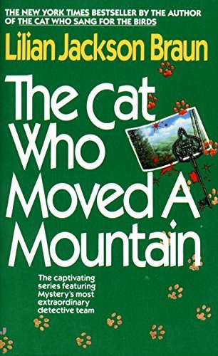 Lilian Jackson Braun The Cat Who Moved A Mountain