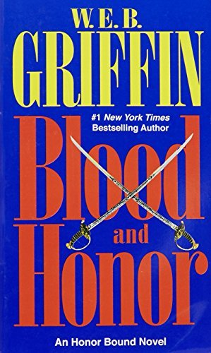 W. E. B. Griffin Blood And Honor