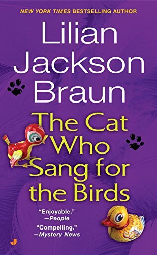 Lilian Jackson Braun The Cat Who Sang For The Birds