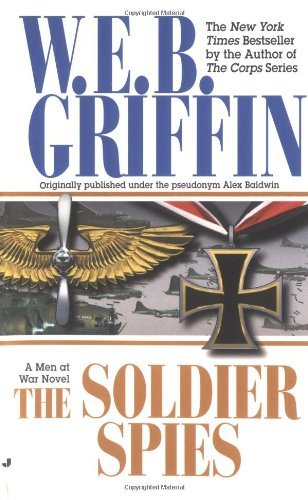 W. E. B. Griffin The Soldier Spies