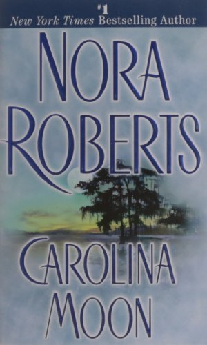 Roberts Nora Carolina Moon