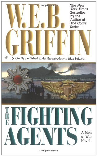 W. E. B. Griffin The Fighting Agents