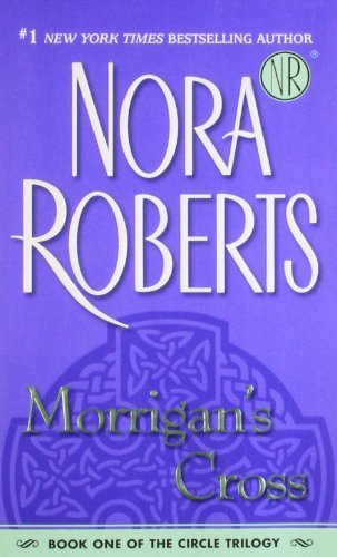 Nora Roberts Morrigan's Cross