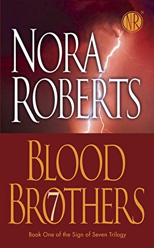 Nora Roberts Blood Brothers Sign Of Seven Trilogy
