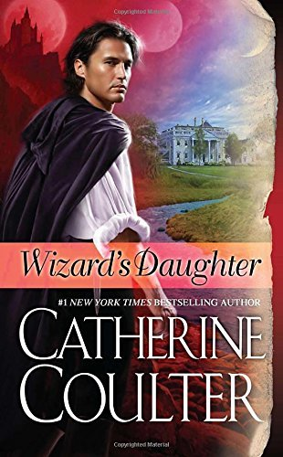 Catherine Coulter Wizard's Daughter Bride Series