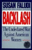 Susan Faludi Backlash Undeclared War Against American Women