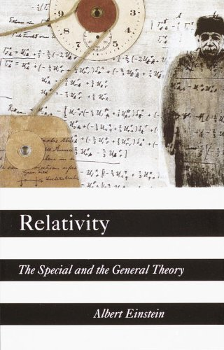 Albert Einstein Relativity The Special And The General Theory